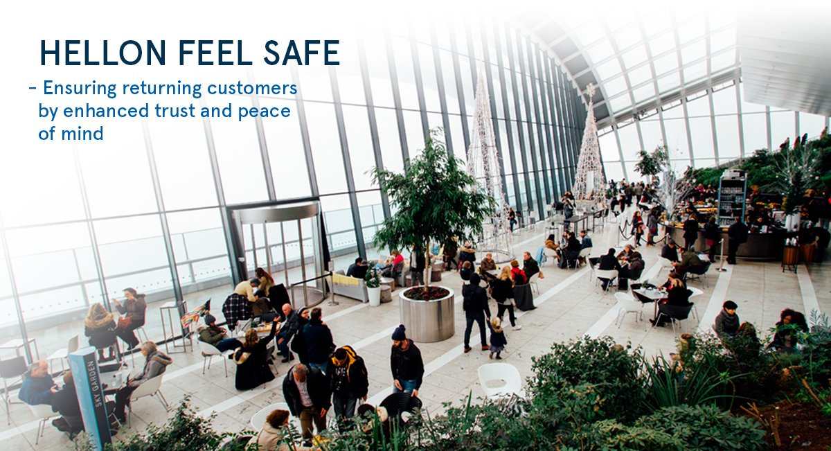 Hellon Feel Safe helps you restore the trust and peace of mind for your customers after COVID-19